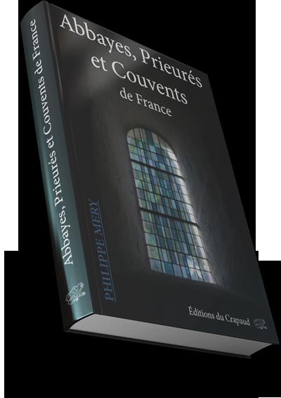 Abbayes, Prieurés et couvents