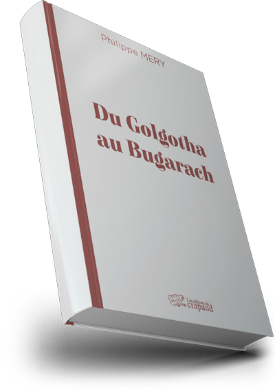Du Golgotha au Bugarach