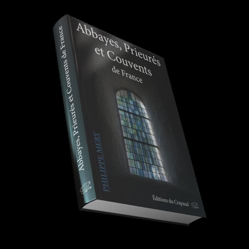 guide des abbayes, prieurés et couvents de france